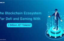GgameJet The Blockchain Ecosystem for Defi and Gaming With 1 Billion JET Tokens 214x140 - GameJet- The Blockchain Ecosystem for Defi and Gaming With 1 Billion JET Tokens!